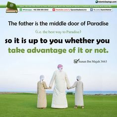 The Father is the Middle Door of Paradise