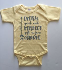 Every Good and Perfect Gift is from Above Bodysuit - Available in various colors and Sizes
