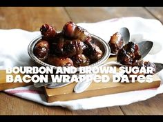 Bourbon and Brown Sugar Bacon Wrapped Dates