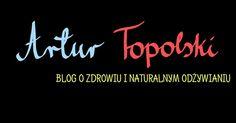 Blog o zdrowiu i odżywianiu