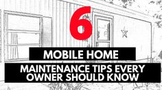 Here's 6 mobile home maintenance tips you should utilize for your own mobile home. With proper maintenance your mobile home can last for decades!