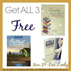 FREE Homeschooling Encouragement eBooks!!! Simply Homeschool Called Home Bible Based Homeschooling