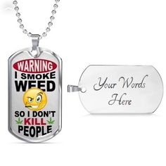 Working Mother, Working Moms, Glass Coating, Happy Vibes, Smoking Weed, Custom Engraving, Smiley, Dog Tags, Dog Tag Necklace