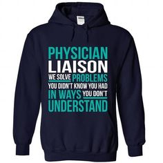PHYSICIAN-LIAISON - Solve problem - #tshirt stamp #grey sweatshirt. OBTAIN LOWEST PRICE => https://www.sunfrog.com/No-Category/PHYSICIAN-LIAISON--Solve-problem-8805-NavyBlue-Hoodie.html?68278