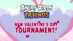 Angry Birds Friends Valentine's Day Tournament! in 2014