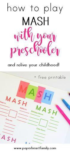 Remember playing MASH as a kid? Well now you can play it with your preschooler. You and your child will have fun, and your child will learn along the way!