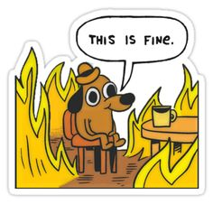 """This is Fine (Speech Bubble)"" Stickers by olaffish 