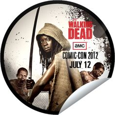 The Walking Dead at Comic-Con 2012: July 12...If you're at Comic-Con, you may be around a ton of zombies right now. RUN! But first get this sticker with GetGlue.com