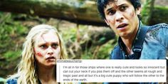 || The 100 - CW || #The100 || #Bellarke || --> Did you mean: Clarke and Bellamy?