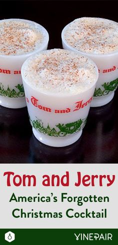 Tom And Jerry, America's Forgotten Christmas Cocktail