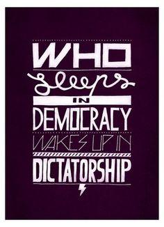 Who sleeps in democracy...