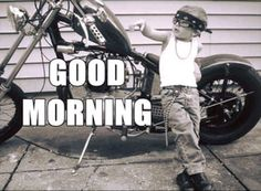 Motorcycle Good Morning - AT&T Yahoo Image Search Results Cute Good Morning, Good Morning Quotes, Morning Pictures, Morning Images, Morning Pics, Harley Davidson Quotes, Ride 2, Biker Quotes, Custom Bobber