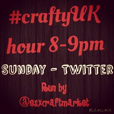 Join us on Sunday's for #craftyUK! For crafters all over the UK to tweet their handmade goods!