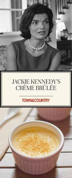 Add Jackie Kennedy's Crème Brûlée to your recipe book