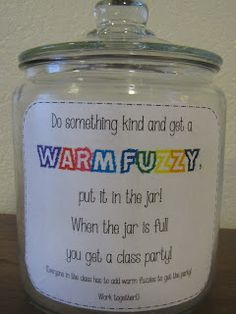 Cool idea for the developmental classrooms - especially for my friends in 140.  Hope I get invited to the party.  Warm Fuzzy Jar   from A Love for Teaching