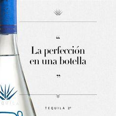 """""""La perfección en una botella"""" - #Tequila29"""