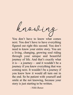 Motivational Quotes For Women Discover Knowing x 11 Print Knowing Quote & Poetry - Nikki Banas Walk the Earth Soul Love Quotes, Motivacional Quotes, Wisdom Quotes, Great Quotes, Words Quotes, Wise Words, Quotes To Live By, Life Quotes, Inspirational Quotes