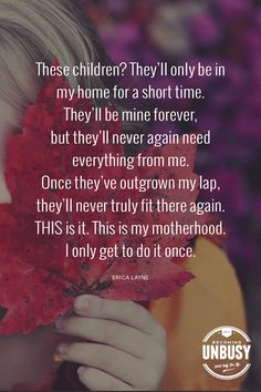 This is my motherhood Now Quotes, Mommy Quotes, Quotes For Kids, Quotes To Live By, Life Quotes, Cousin Quotes, Family Quotes, Parenting Quotes, Parenting Advice