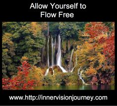 Allow Yourself to Flow Free