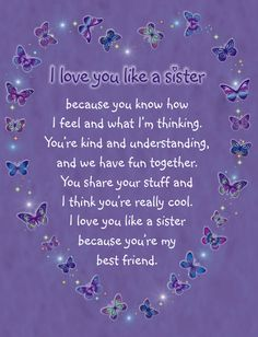 (KIDS CARD) I Love You Like A Sister because you know how I feel and what I'm thinking. You're kind and understanding, and we have fun together. You share your stuff and I think you're really cool. I love you like a sister because you're my best friend. $1.95 each http://ripplekindness.org/shop/friendship-gift-card-i-love-you-like-a-sister-kids/
