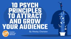 10 Psych Principles to Attract and Grow Your Audience Content Marketing, Digital Marketing, Marketing Institute, New Market, Chemistry, Attraction, Leadership, Psychology, Improve Yourself
