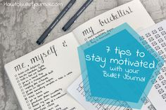 7 Tips to Stay Motivated with your Bullet Journal - How to Bullet Journal