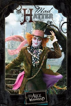 New The Mad Hatter Welcomes You ! Tim Burton's Alice in Wonderland Poster