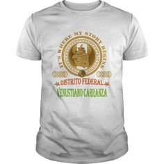 Venustiano Carranza Distrito Federal T-Shirts, Hoodies. Check Price Now ==►…