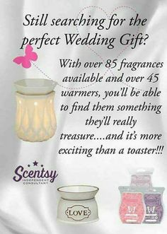 Wedding season is here How many weddings are you going to this year?? 3 for me Why not buy the special couple Scentsy.A gift they will truly love.