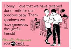 Have you thought about sharing your milk? It's a great gift! http://mamapeardesigns.com/2012/08/breast-milk-for-our-adopted-daughter/