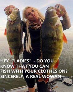 LOL...YES, WE CAN! Women Fishing, Fish Camp, Beast Mode, Bass Fishing, Pink Floyd, Funny Stuff, Lol, Outdoors, Camping