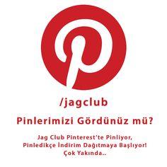 Jag Club'ta pinterest vakti başlıyor.