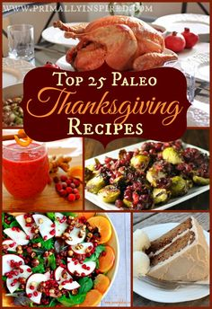 Top 25 Paleo Thanksgiving Recipes #paleo