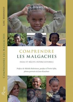 Loïc Hervouet raconte Madagascar avec son livre «Comprendre les Malgaches» - RFI
