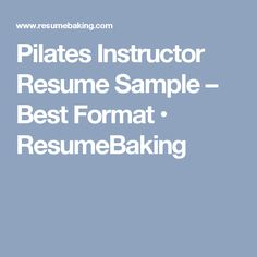 pilates instructor resume sample best format resumebaking - Pilates Instructor Resume