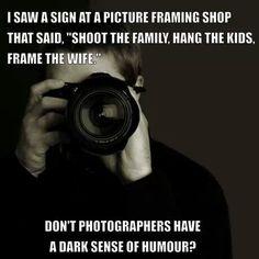 Photography humor.