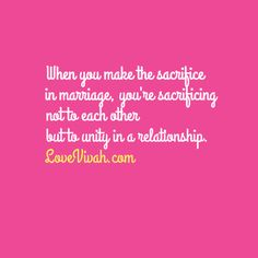 "LoveVivah.com Quotes - ""When you make the sacrifice in #marriage, you are sacrificing not to each other, but to unity in a relationship."""