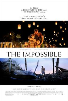 The Impossible- I love love this movie