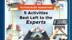 Some things are best left to experts. In this short article, we discuss what marketing activities you should consider outsourcing! Personality Profile, Hiring Process, Data Processing, Event Marketing, Short Article, Lead Generation, Other People, Good News, Leadership