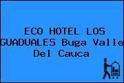 http://tecnoautos.com/wp-content/uploads/imagenes/empresas/hoteles/thumbs/eco-hotel-los-guaduales-buga-valle-del-cauca.jpg Teléfono y Dirección de ECO HOTEL LOS GUADUALES, Buga, Valle del Cauca, Colombia - http://tecnoautos.com/actualidad/directorio/hoteles/eco-hotel-los-guaduales-km-7-via-a-la-sabana-sector-crucebar-buga-valle-del-cauca-colombia/