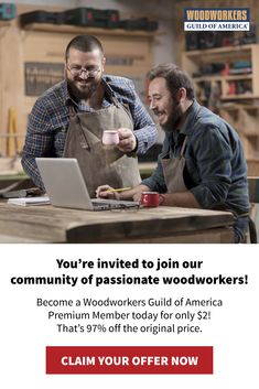 Celebrate our Special Woodworking Sale by joining the Woodworkers Guild of America at 97% off the regular price. Become a member today and you'll get a whole year of our best Premium instructional videos, helpful tips & amazing projects for only $2! (normally $55) Woodworking Videos, Woodworking Projects, Youre Invited, Night Time, Helpful Hints, How To Become, Printables, Passion, America