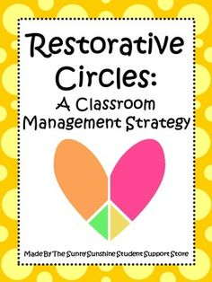 Restorative practices emphasize the importance of positive relationships and restoring these relationships when harm has occurred. This resource is an adapted version of a Restorative circle. Restorative circles provide a structured and safe venue for those most affected by a peers behavior(s).