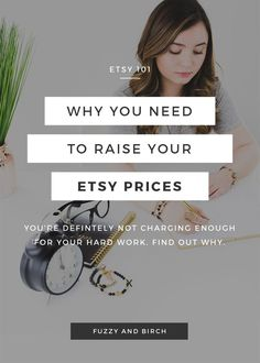 """Why You Need to Raise Your Etsy Prices -- I've failed a LOT in my 6-figure business over the last year. But my most RECENT failure??? Not charging what I'm ACTUALLY WORTH. You might be guilty of this too – there's always this nagging voice in the back of your head saying, """"my time is worth MORE than this"""". How can you know FOR SURE if you're not charging enough?? Find out in this article. Click to read!"""