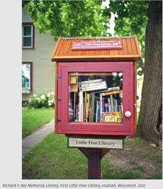 """'Take a Book. Leave a Book.'  Boi Memorial Library, First Little Free Library, Hudson WI, 2012. One of many photographs of public libraries, in """"The Public Library; a Photographic Essay https://www.amazon.com/The-Public-Library-Photographic-Essay/dp/161689217X/?tag=braipick-20"""