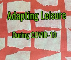 Adapting Leisure During COVID-19 - The Real Recreation Therapist Therapy Games, Therapy Activities, Physical Activities, Games For Teens, Wish You The Best, Dry Erase Board, Creative Thinking, Self Esteem, Small Groups