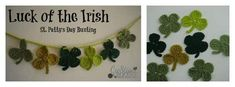 Luck of the Irish St Patty's Days Bunting Three and Four Leaf Clover Appliques Top of the morning to ya… hope you have a great St. Patricks day… here is a cute, quick little pattern to bring you some good ol' Irish Luck! This method of creating three and four leaf clovers was inspired by …