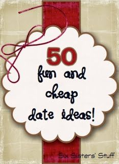THESE LOOK DO-ABLE & GREAT!  50 Fun and Cheap Date Ideas.  ALSO SEE: thedatingdivas.com  ||  mamaslikeme.com/2013/02/100-ways-to-date-your-spouse  ||  prettyprovidence.com/2013/02/cheap-date-ideas  ||  healthline.com/health-slideshow/healthy-date-ideas#12  || fittobetied.blogspot.com/2012/06/weeknight-date-ideas-at-home  ||  mrfreestuff.com/44-free-date-ideas