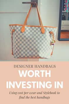 A look at five designer bags worth investing in - as well as tips for deciding which bags are worth the splurge! Includes links to bags. Built In Wardrobe, Perfect Wardrobe, Minimalist Closet, Best Handbags, Shopping Tips, Best Bags, Office Style, Office Fashion, Designer Bags