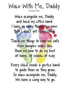 """""""Walk With Me, Daddy"""" poem keepsake. This poem I wish I could I have sent to my daddy but as sad as it is he's not here for me to send it to him but I know he hears me and he knows I wish him a happy Father's Day. Rest in paradise daddy I love you Daddy Day, My Daddy, Daddy Daughter, Daddys Girl, Daughters, Happy Daddy, Do It Yourself Inspiration, Inspiration Quotes, Motivation Inspiration"""
