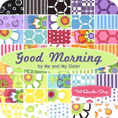 Good Morning Fat Quarter Bundle Me & My Sister Designs for Moda Fabrics - Fat Quarter Shop